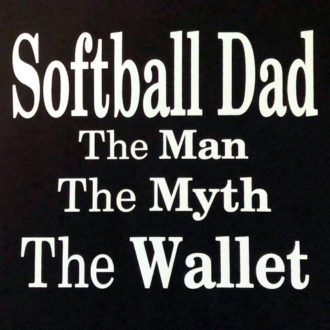 """Softball Dad - The Wallet"" T-Shirt"