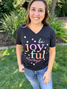 Be Joyful Always Confetti Tee