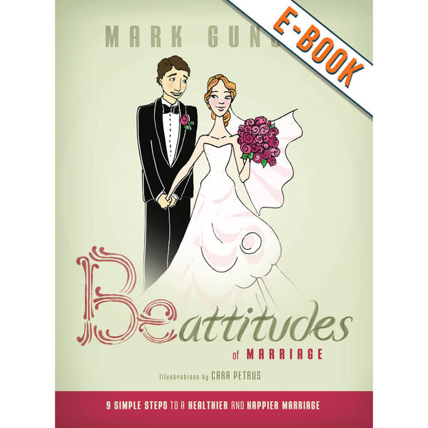 Be-Attitudes Book - 9 Simple Steps to a Healthier and Happier Marriage - DIGITAL DOWNLOAD