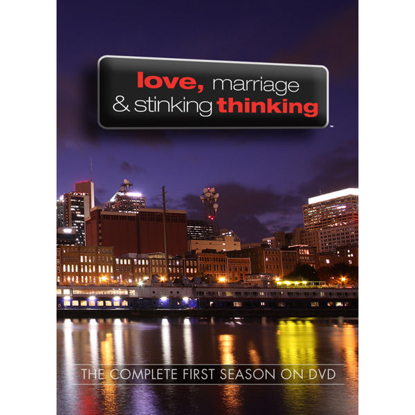 Love, Marriage and Stinking Thinking: Season 1