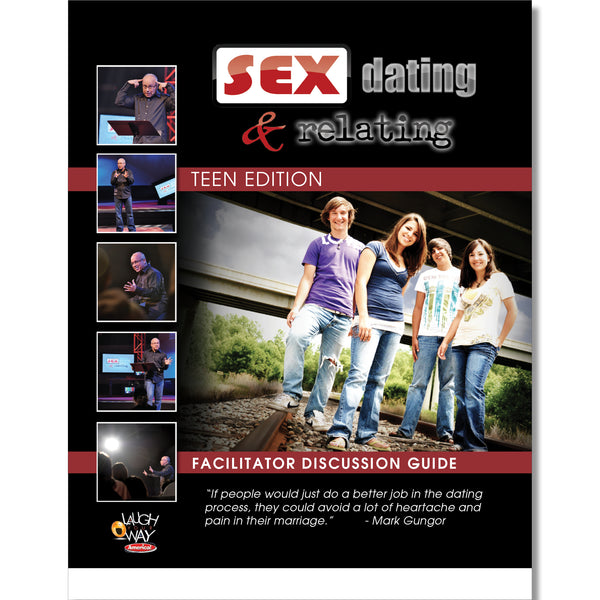 Sex, Dating and Relating Facilitator Discussion Guide