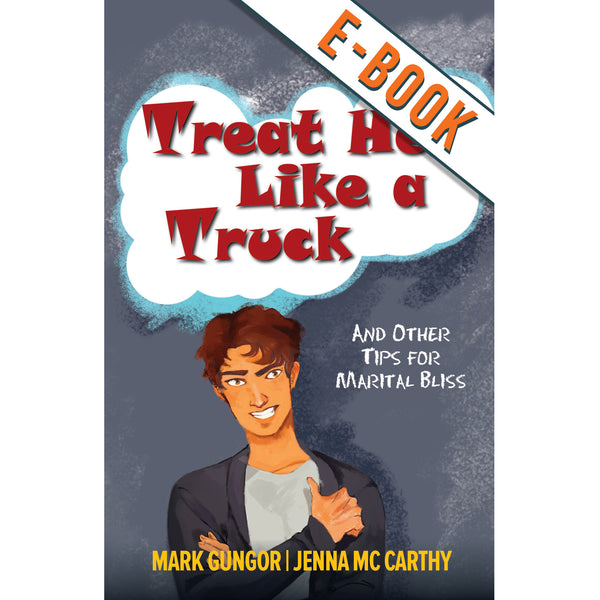 Treat Her Like a Truck - Digital Download