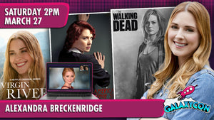 Alexandra Breckenridge Virtual Experience: March 27th at 2pm ET