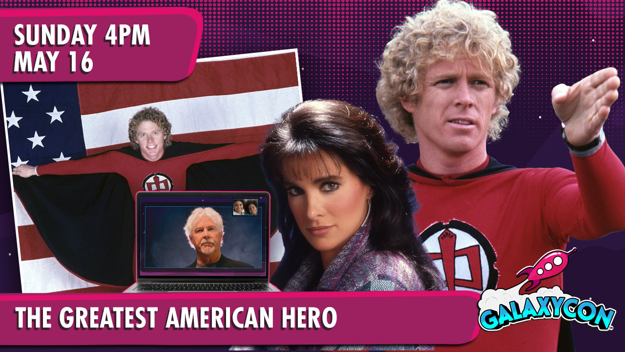 Greatest American Hero Virtual Experience: May 16th at 4pm ET