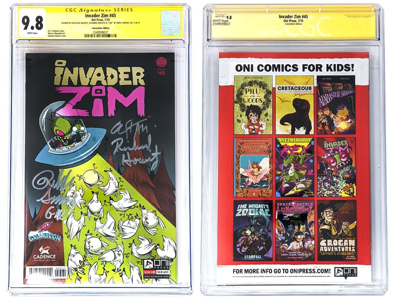 Invader Zim #45 Sealed GalaxyCon Exclusive CGC Certified Signed by Gustavo Duarte, Richard Horvitz & Rikki Simons GalaxyCon