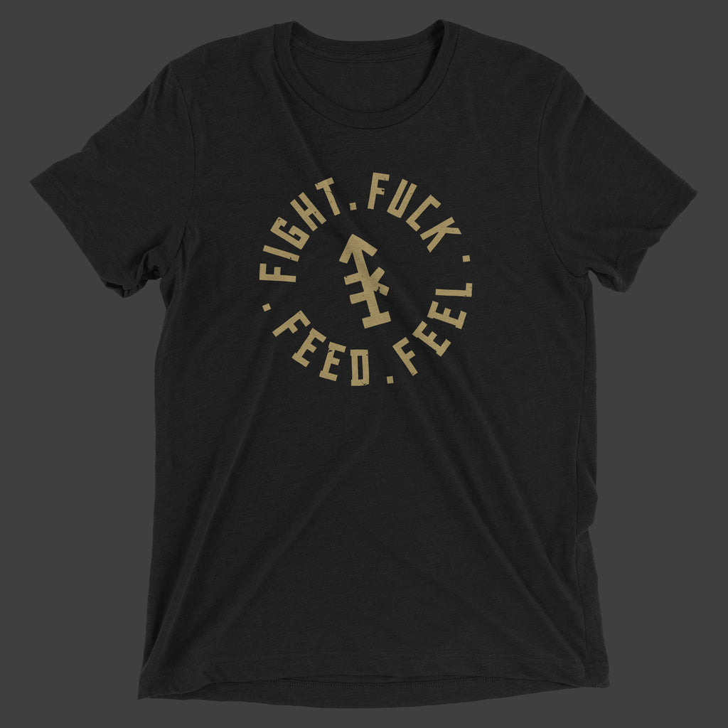 Fight Fuck Feed Feed T-Shirt
