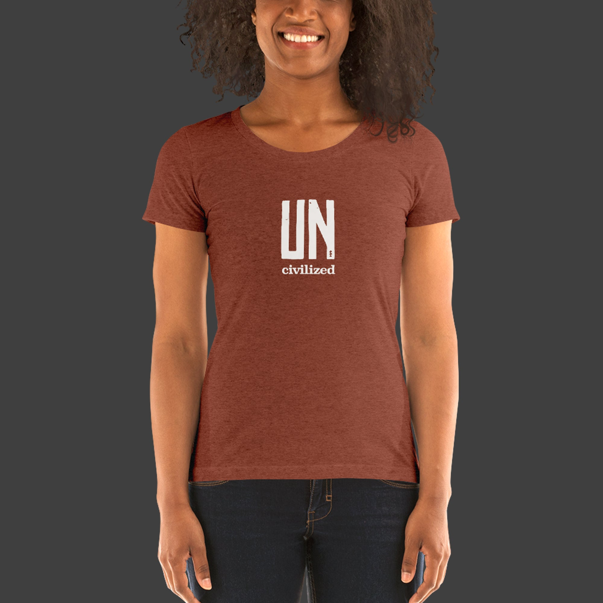 Women's UNcivilized T-Shirt (Clay)