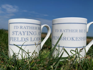 Pembrokeshire 'I'd rather..' Mugs