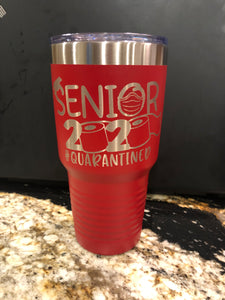 Tumbler 30 oz with your graphic, logo, wording, etc.