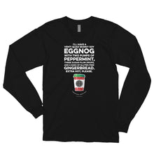Load image into Gallery viewer, My Favorite Egg Nog Order Long Sleeve T-shirt
