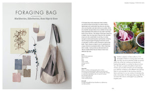 The Wild Dyer: A Maker's Guide to Natural Dyes with Projects to Create and Stitch