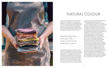Load image into Gallery viewer, The Wild Dyer: A Maker's Guide to Natural Dyes with Projects to Create and Stitch