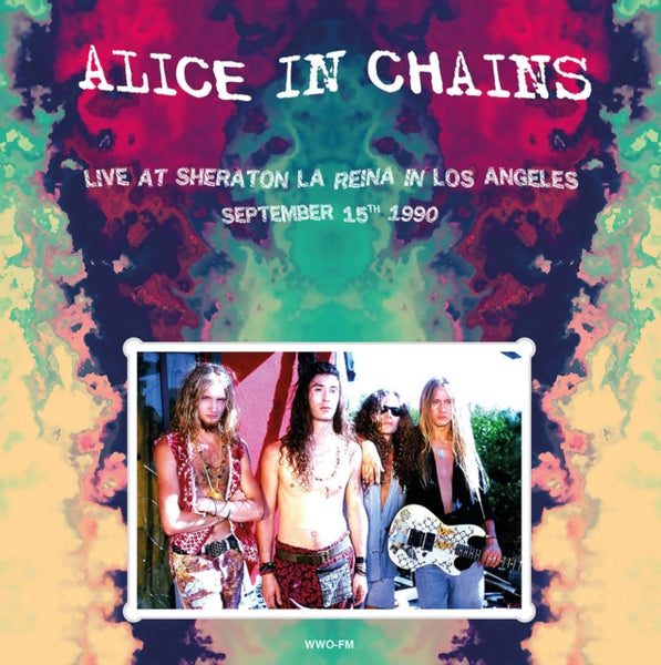 Alice In Chains - Live At Sheraton La Reina In Los Angeles / September 15th 1990