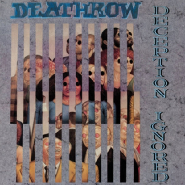 Deathrow - Deception Ignored
