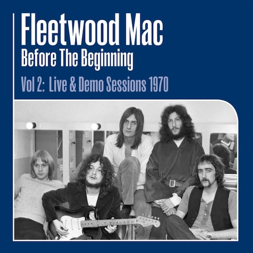 Fleetwood Mac - Before The Beginning Vol. 2