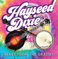 Hayseed Dixie - Blast from the Grassed (RSD20)