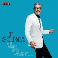 Jeff Goldblum and the Mildred Snitzer Orchestra - The Capitol Studio Sessions
