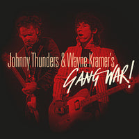 Johnny Thunders & Wayne Kramer - Gang War! (RSD20)