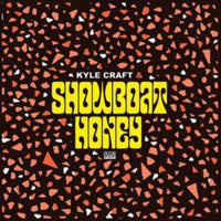 Kyle Craft - Showboat Honey