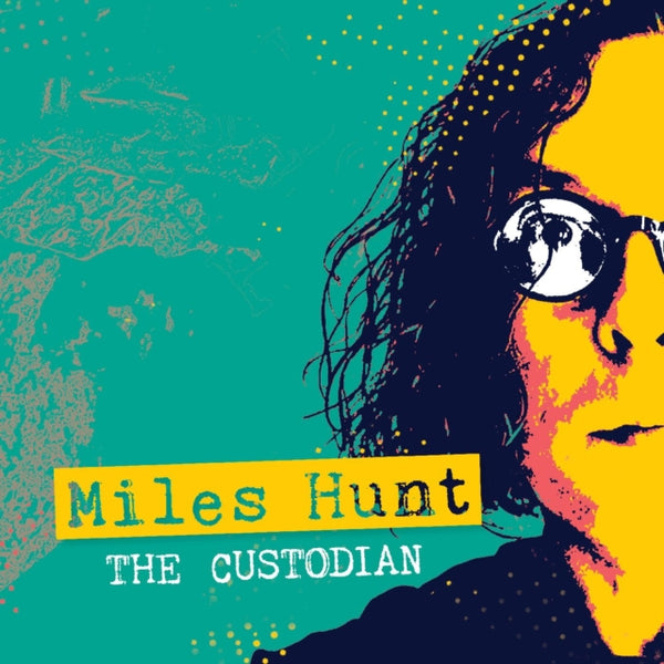 Miles Hunt - The Custodian