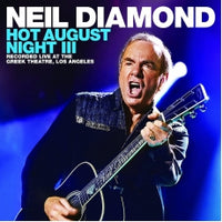 Neil Diamond - Hot August Night III
