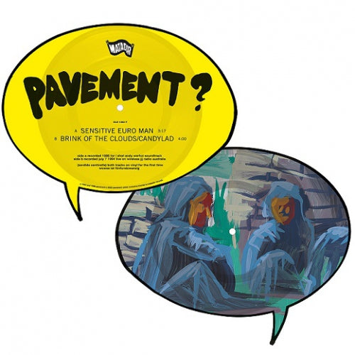 Pavement - Sensitive Euro Man/Brink Of The Clouds/Candylad