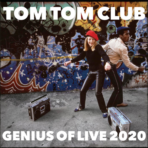 Tom Tom Club - Genius Of Live 2020 (RSD20)