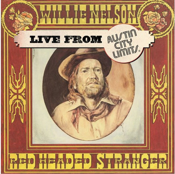 Willie Nelson - Live At Austin City Limits, 1976 (RSD20 Black Friday)