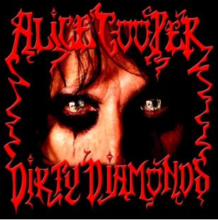 Alice Cooper - Dirty Diamonds (RSD20)