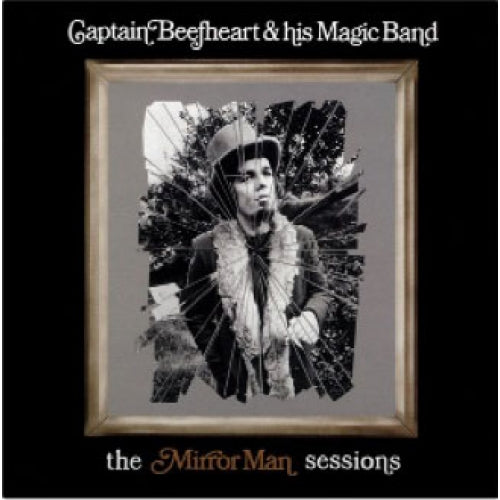 Captain Beefheart - Mirror Man Sessions