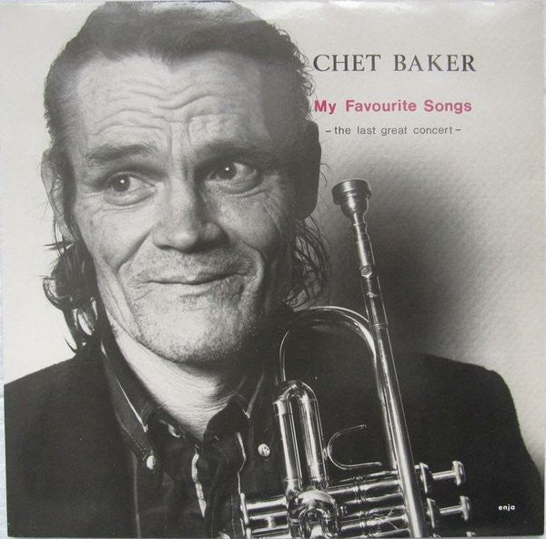 Chet Baker - My Favorite Songs: The Last Great Concert