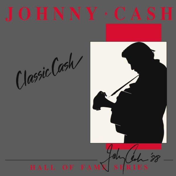 Johnny Cash - Classic Cash: Hall Of Fame Series