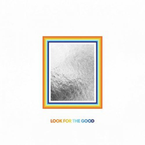 Jason Mraz - Look For The Good
