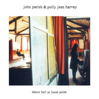 John Parish and Polly Jean Harvey - Dance Hall At Louse Point