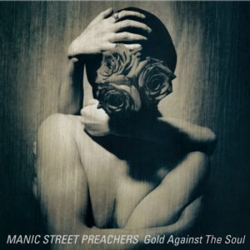 Manic Street Preachers - Gold Against The Soul (Remastered)