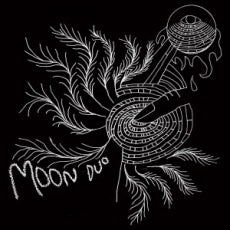 Moon Duo - Escape (Expanded Edition)