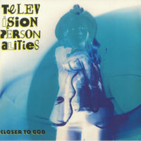 Television Personalities - Closer To God (RSD18)
