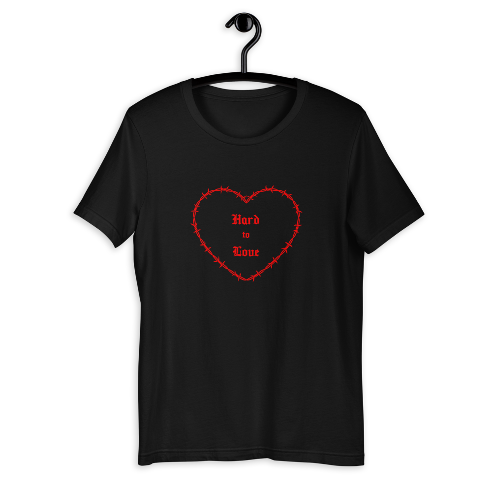 """Hard to Love"" Short-Sleeve Unisex T-Shirt"