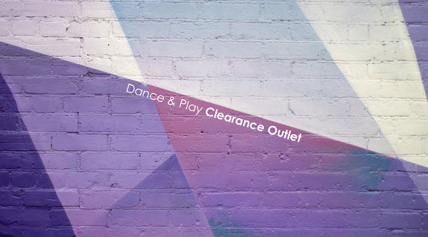 Dance & Play Clearance Outlet