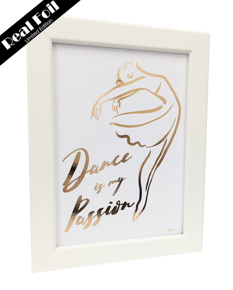 Framed Real Foil Print, 'Dance is my Passion', Rose Gold on White, A5