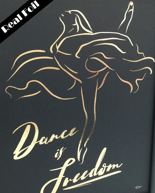 Framed Real Foil Print, 'Dance is Freedom', Rose Gold on Black, A4 or A5