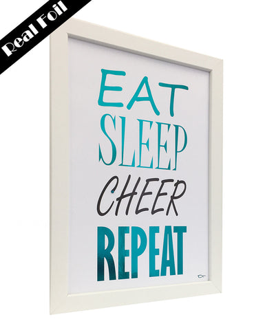 Framed Real Foil Print, 'EAT-SLEEP-CHEER-REPEAT', Teal on White,  A4 or A5
