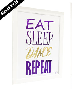 Framed Real Foil Print, 'EAT-SLEEP-DANCE-REPEAT', Purple/Gold on White, A4 or A5