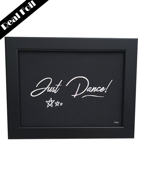 Framed Real Foil Print, 'JUST DANCE' with stars, Silver on Black, A5