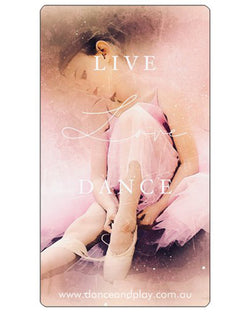 Glossy Sticker - Live, Love, Dance