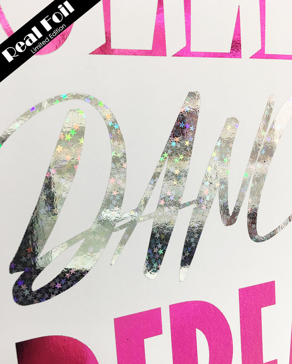 Framed Real Foil Print, 'EAT-SLEEP-DANCE-REPEAT' (Pink/Silver) A4 or A5
