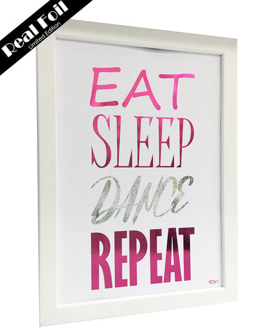 Framed Real Foil Print, 'EAT-SLEEP-DANCE-REPEAT'  (Limited Edition Pink/Silver Stars) A4 Size (21 x 29.7cm)
