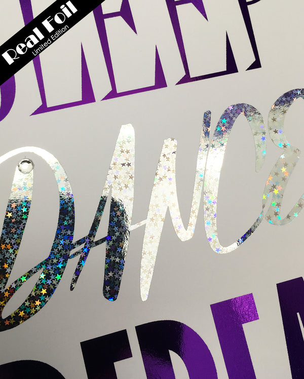 Framed Real Foil Print, 'EAT-SLEEP-DANCE-REPEAT' (Purple/Silver)  or A5