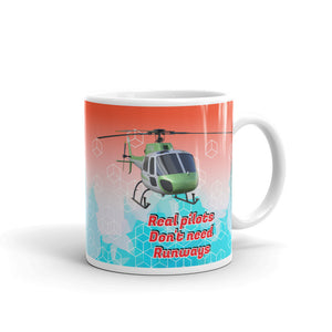 Real Pilots Do Not Need Runways - Mug