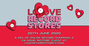LOVE RECORD STORES Online Event Sat 20 June 2020 at 9am including final stocklist!